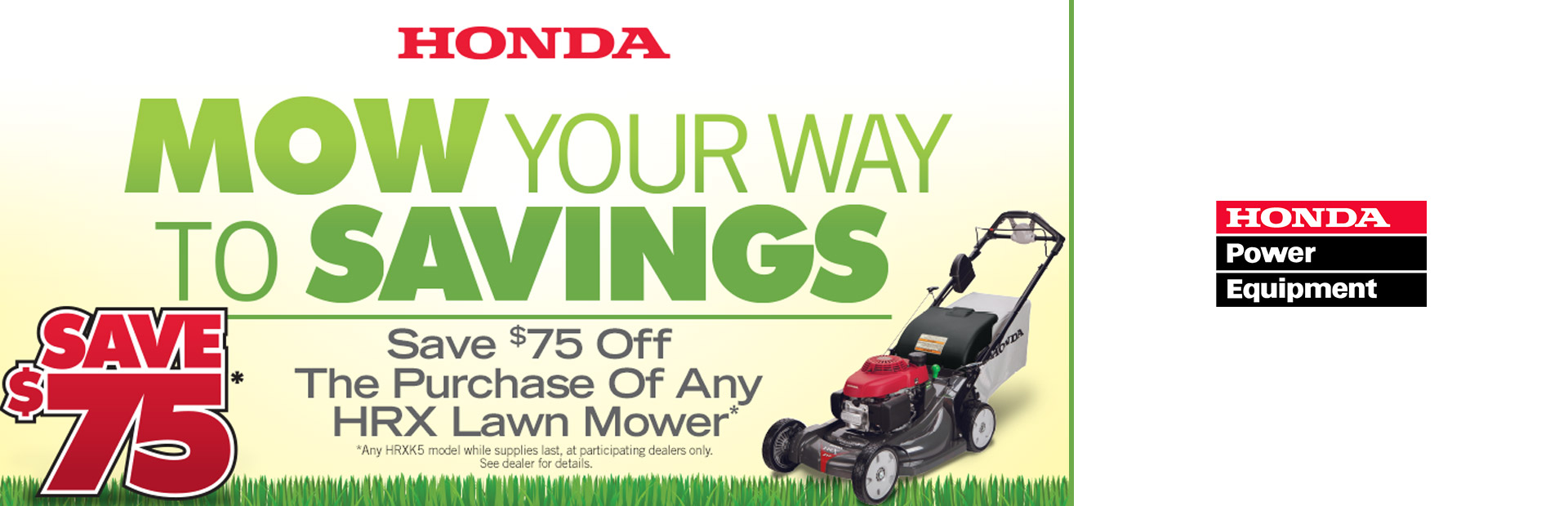 Honda Power Equipment: Mow Your Way To Savings
